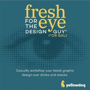 Fresh Eye for The Design Guy (or Gal)